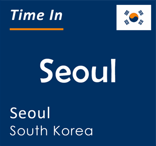 Current time in Seoul, Seoul, South Korea