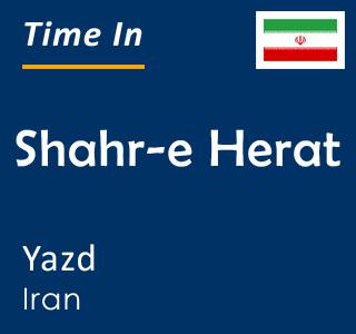 Current time in Shahr-e Herat, Yazd, Iran