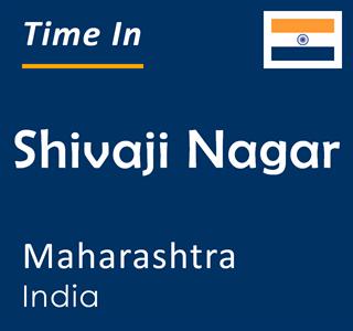 Current time in Shivaji Nagar, Maharashtra, India
