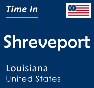 Current time in Shreveport, Louisiana, United States