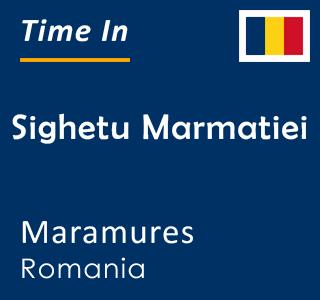 Current time in Sighetu Marmatiei, Maramures, Romania