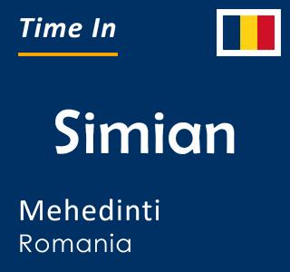 Current time in Simian, Mehedinti, Romania