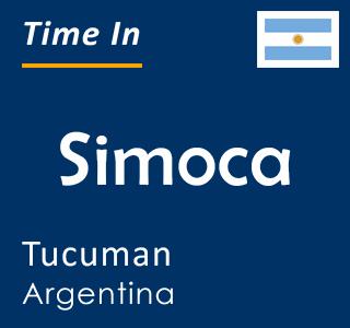 Current time in Simoca, Tucuman, Argentina
