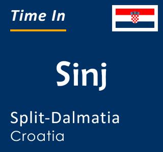Current time in Sinj, Split-Dalmatia, Croatia