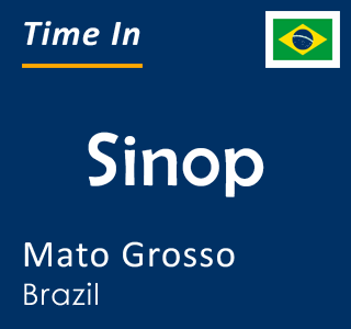 Current time in Sinop, Mato Grosso, Brazil