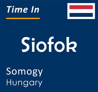 Current time in Siofok, Somogy, Hungary