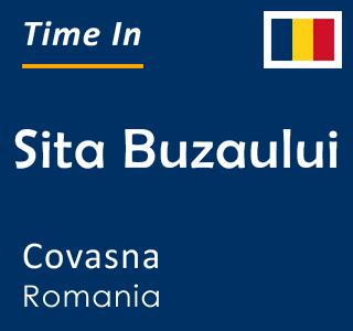Current time in Sita Buzaului, Covasna, Romania