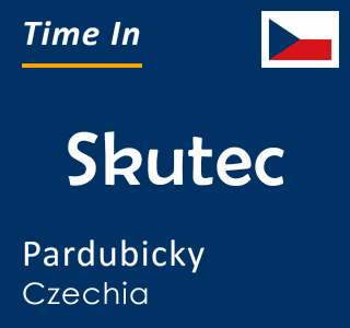 Current time in Skutec, Pardubicky, Czechia