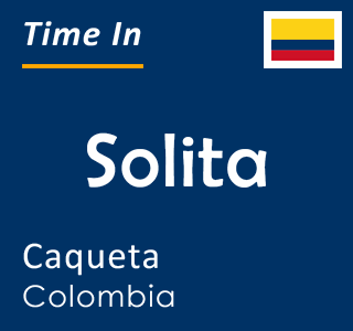 Current time in Solita, Caqueta, Colombia