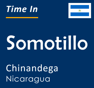 Current time in Somotillo, Chinandega, Nicaragua