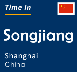 Current time in Songjiang, Shanghai, China