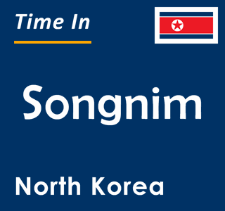 Current time in Songnim, North Korea