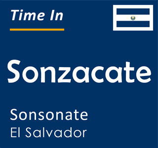 Current time in Sonzacate, Sonsonate, El Salvador