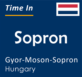 Current time in Sopron, Gyor-Moson-Sopron, Hungary