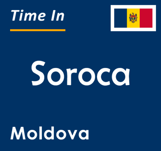 Current time in Soroca, Moldova