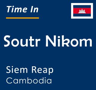 Current time in Soutr Nikom, Siem Reap, Cambodia