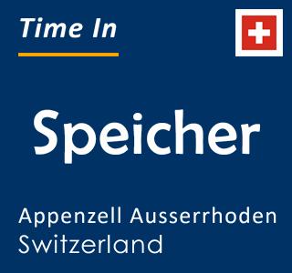 Current time in Speicher, Appenzell Ausserrhoden, Switzerland