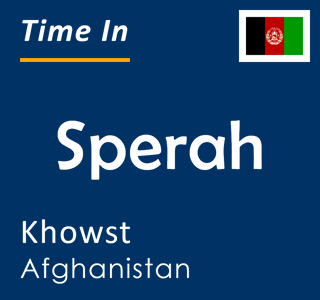 Current time in Sperah, Khowst, Afghanistan