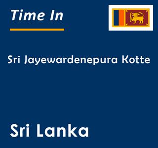 Current time in Sri Jayewardenepura Kotte, Sri Lanka