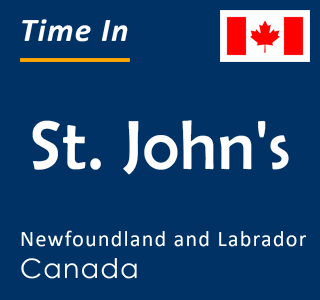 Current time in St. John's, Newfoundland and Labrador, Canada