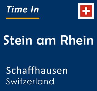 Current time in Stein am Rhein, Schaffhausen, Switzerland