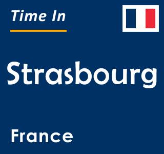Current time in Strasbourg, France