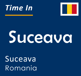 Current time in Suceava, Suceava, Romania