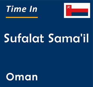 Current time in Sufalat Sama'il, Oman