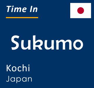 Current time in Sukumo, Kochi, Japan