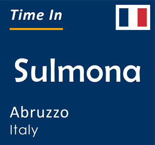 Current time in Sulmona, Abruzzo, Italy