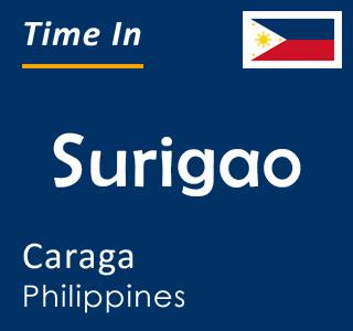 Current time in Surigao, Caraga, Philippines