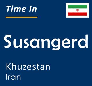 Current time in Susangerd, Khuzestan, Iran