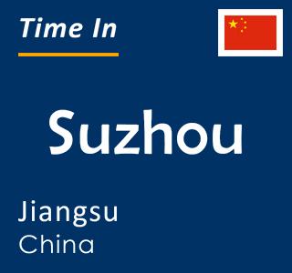 Current time in Suzhou, Jiangsu, China