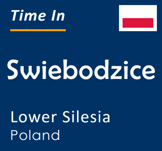 Current time in Swiebodzice, Lower Silesia, Poland