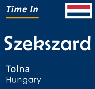Current time in Szekszard, Tolna, Hungary