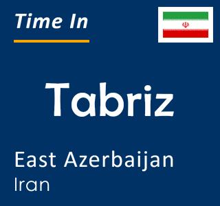 Current time in Tabriz, East Azerbaijan, Iran