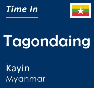 Current time in Tagondaing, Kayin, Myanmar