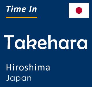 Current time in Takehara, Hiroshima, Japan