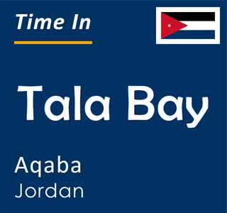 Current time in Tala Bay, Aqaba, Jordan