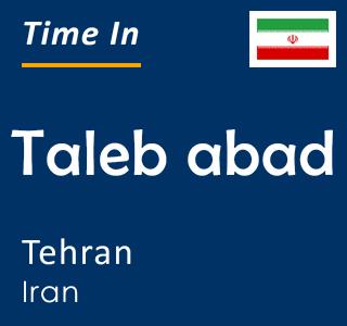 Current time in Taleb abad, Tehran, Iran
