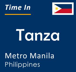 Current time in Tanza, Metro Manila, Philippines