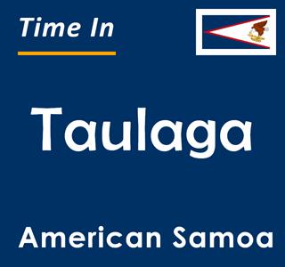 Current time in Taulaga, American Samoa
