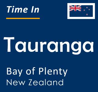 Current time in Tauranga, Bay of Plenty, New Zealand