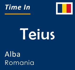 Current time in Teius, Alba, Romania