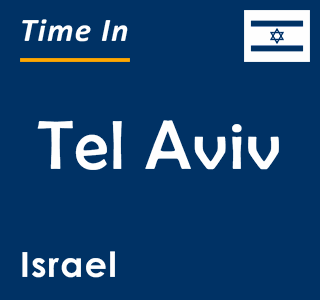 Current time in Tel Aviv, Israel