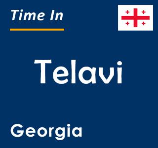 Current time in Telavi, Georgia