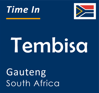 Current time in Tembisa, Gauteng, South Africa
