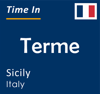 Current time in Terme, Sicily, Italy