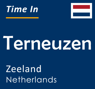 Current time in Terneuzen, Zeeland, Netherlands