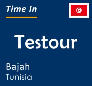 Current time in Testour, Bajah, Tunisia